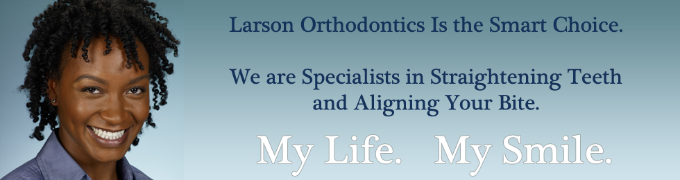 larson orthodontics smart choice